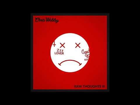Chris Webby - Raw Thoughts III (prod. JP On Da Track & DJ Santo)