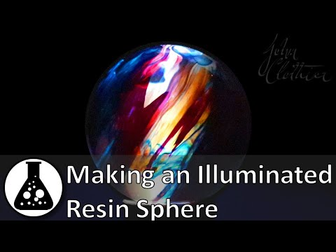 Making an Illuminated Resin Sphere