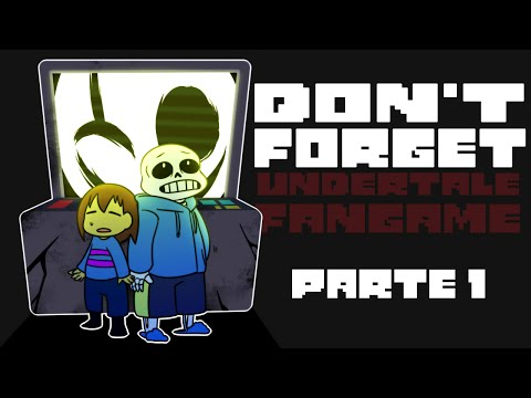 ✞ SALVANDO A GASTER?! || DON'T FORGET || Undertale Fan Game