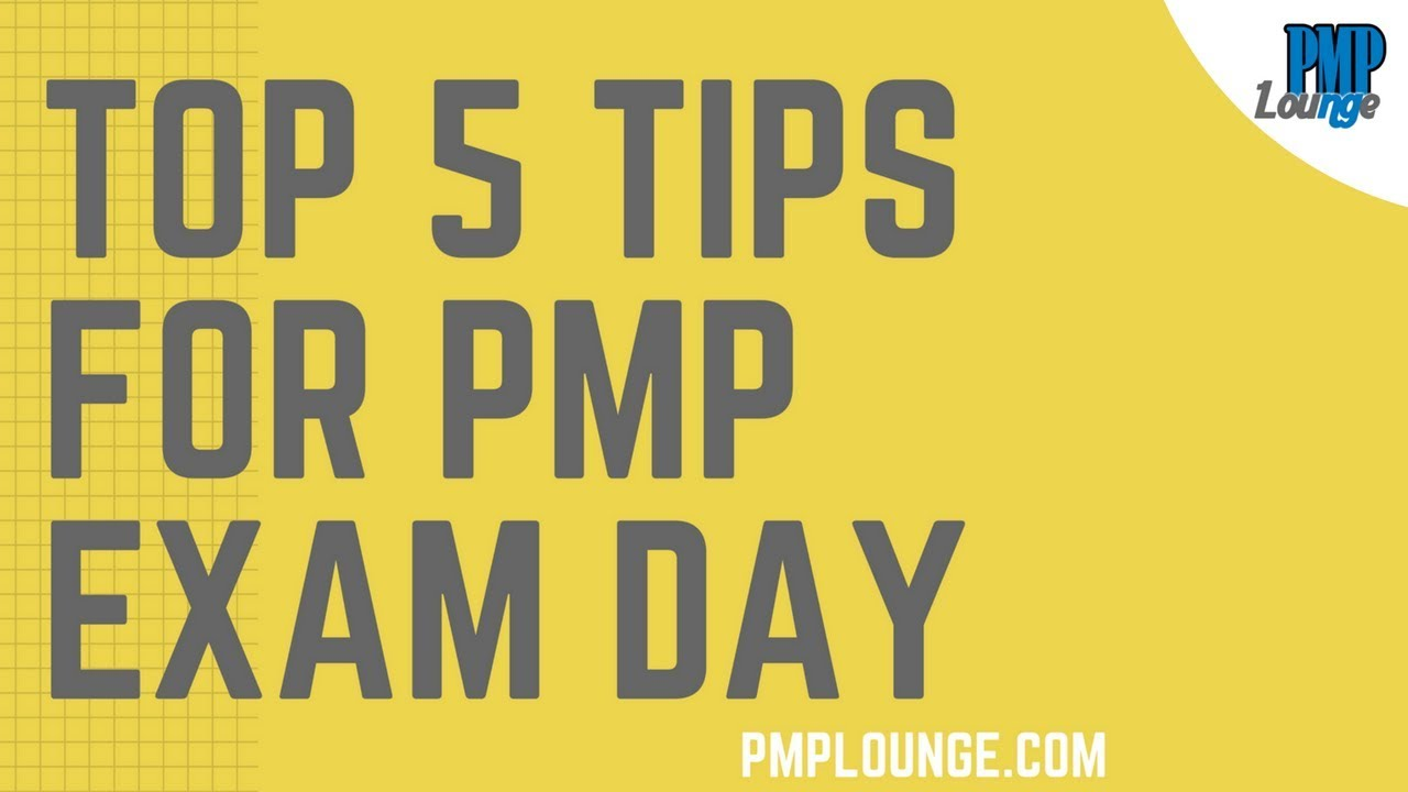 Top 5 tips for pmp exam day pmp exam tips youtube top 5 tips for pmp exam day pmp exam tips 1betcityfo Images