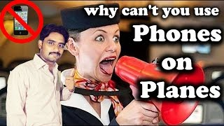 why can't you use phones on planes? Explaiened The Truth About Phone use on Planes