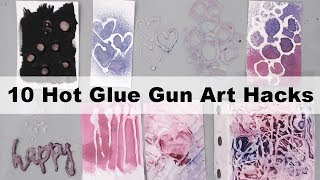 10 Hot Glue Gun Art Hacks for Mixed Media, Cards, Art journaling and Crafts.-DIY Must-try Hacks