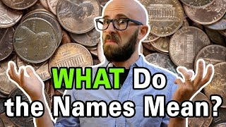 How Did Pennies, Nickels, Dimes, Quarters, and Dollars Get Their Names?