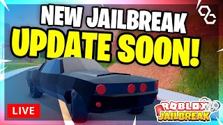🔴 [LIVE] NEW UPDATE SOON.. CARS BEING REMOVED?! | JAILBREAK MINIGAMES!! | Roblox Livestream 🔴