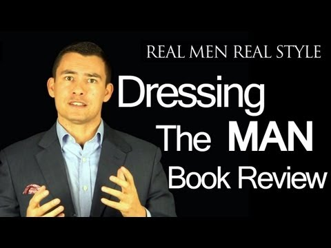 Dressing the Man Video Book Review - Alan Flusser's Guide to Mastering the Art of Permanent Fashion