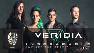 Watch Veridia We Are The Brave video