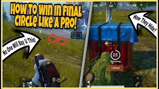 How To Win In Final Circle Everytime Like A PRO! | Best Tips & Tricks | PUBG MOBILE