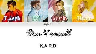 K.A.R.D  - Don't Recall (Han | Rom | Eng Color Coded Lyrics)