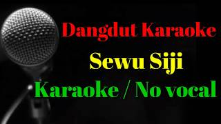 Download Sewu Siji Karaoke / no vocal terbaru