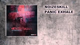 Noizeskill   Panic Exhale