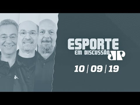 Esporte em Discussão - 10/09/19