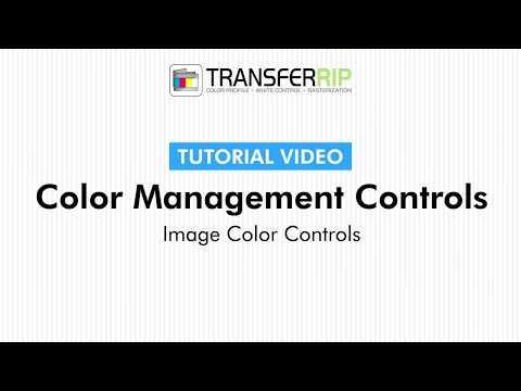 TransferRIP Part 5 #4   How to Edit Image Colors - Color Management