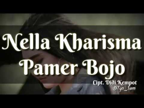 Nella Kharisma-Pamer Bojo (lirik lagu)