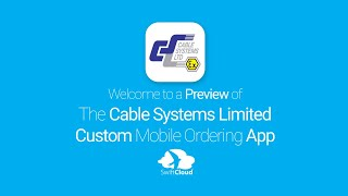 Cable Systems Limited - Mobile App Preview - CAB681W