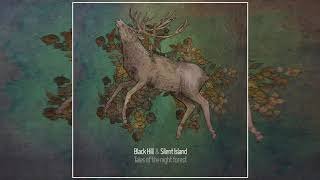 Black Hill & Silent Island - Tales of the night forest (Full Album)
