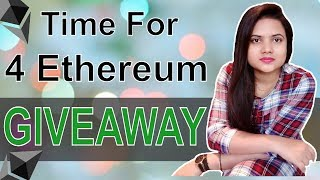 Time For 4 ETH GIVEAWAY