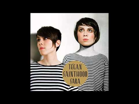 Sainthood (Full Album) - Tegan And Sara