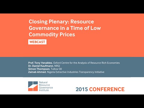 Closing Plenary: Resource Governance in a Time of Low Commodity Prices