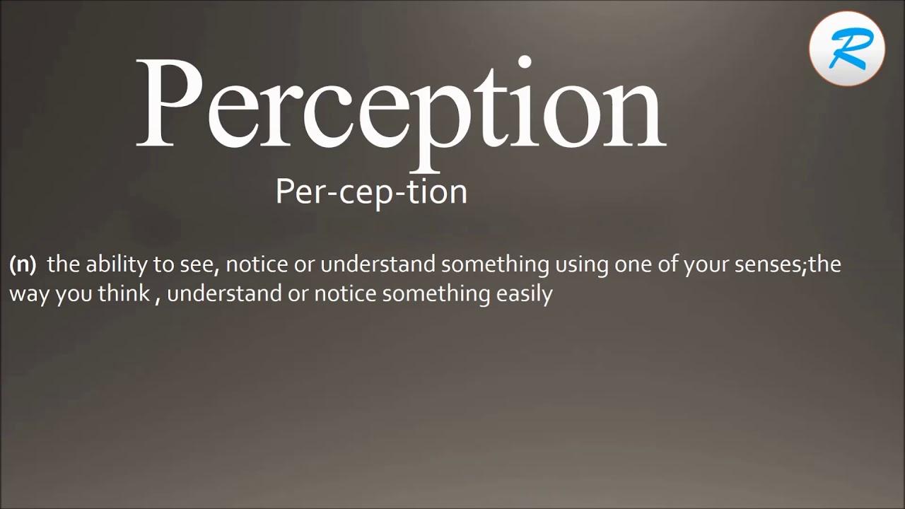 How to pronounce Perception