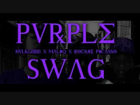 PVRPLE SWAG ⋆ HULKGODD (Feat. MaliQ & Rockie Picasso)