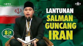 QORI NU SALMAN AMRILLAH JUARA 1 MTQ INTERNASIONAL DI IRAN 2019 - Best Recitation Quran