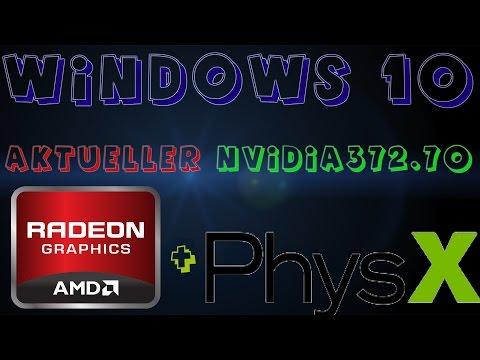 AMD + NVIDIA PhysX | Aktuellen 372.70 Installieren Und PhysX Nutzen! | (Deutsch/HD/Win10)
