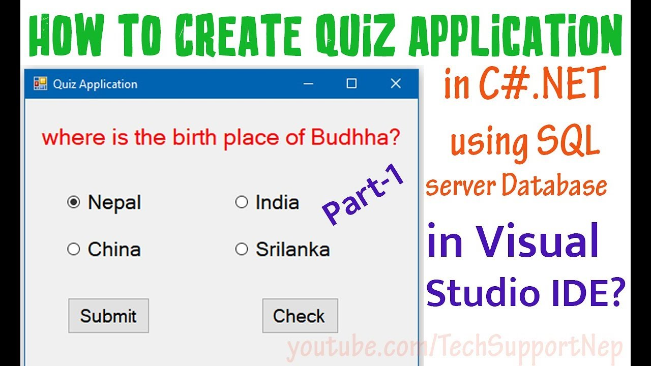 How to Create Quiz Application in C# NET using SQL Server Database?  [Part-1] [With Source Code]