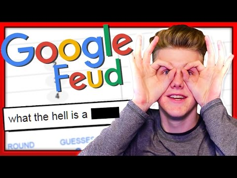 WHY DO PEOPLE GOOGLE THIS?! | Google Feud