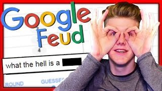 WHY DO PEOPLE GOOGLE THIS?! | Google Feud Free HD Video