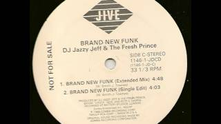 DJ Jazzy Jeff and The Fresh Prince - Brand New Funk (Extended Remix)