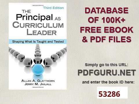 Shaping What is Taught and Tested Principal as Curriculum Leader