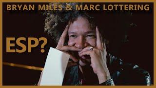 Bryan Miles & Marc Lottering - ESP Test