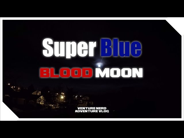 4K Super Blue Blood Moon from Denver - Jan 31, 2018