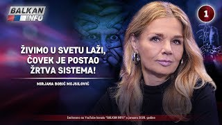 INTERVJU: Mirjana Bobić Mojsilović - Živimo u svetu laži, čovek je žrtva sistema! (30.1.2020)