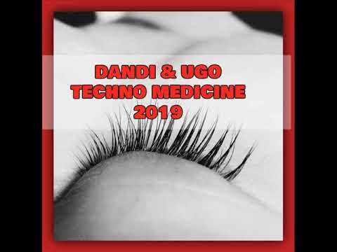 Dandi & Ugo TECHNO Medicine 2019 Video