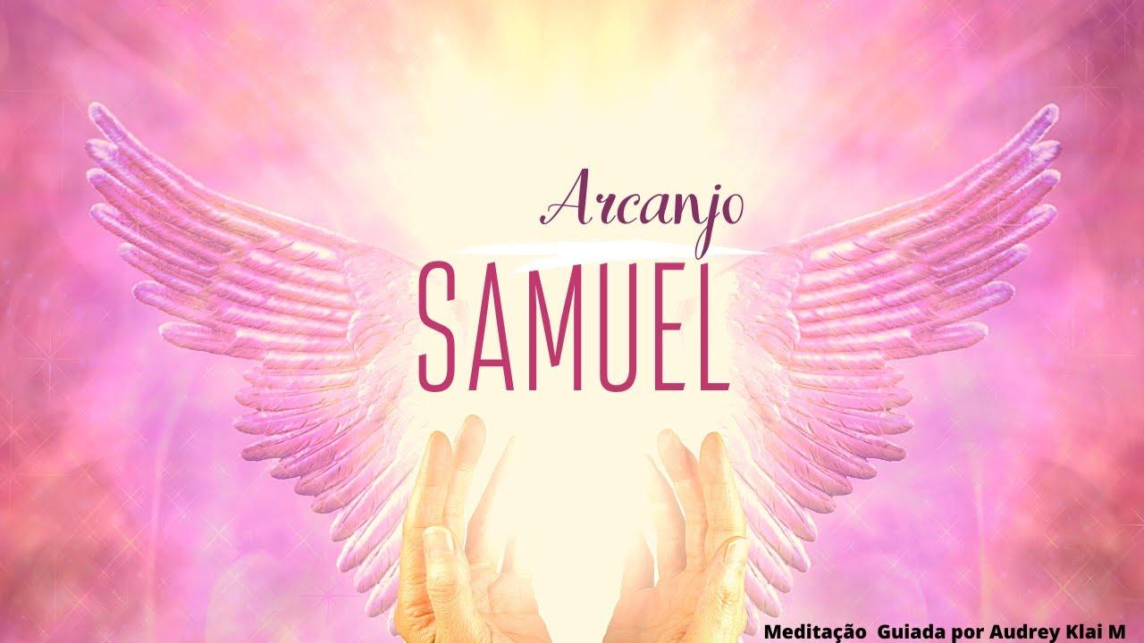 Arcanjo Samuel - Meditação Guiada p/ desbloquear o afetivo