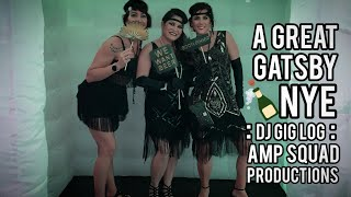 A GREAT GATSBY NYE    DJ GIG LOG   #1