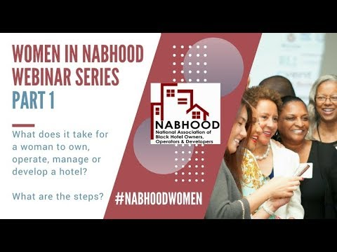 Women in NABHOOD Introductory Webinar on Hotel Ownership and Investment - Feb 20 2018