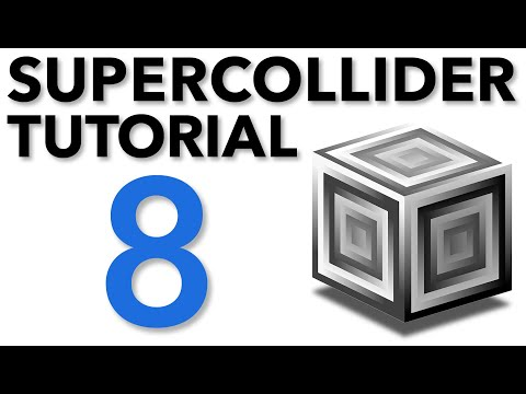 SuperCollider Tutorial: 8. Buffers