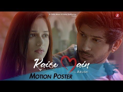 Kaise Main   Mohd Kalam   Motion Poster  Jannat Zubair & Namish Taneja    Arush   R-Chills Music