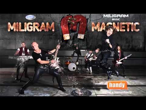MILIGRAM MAGNETIC - NADAM SE DA NIJE LJUBAV - (AUDIO 2015) HD