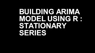 Zaman Serisi modelleri kullanarak R | ARIMA, AR, MA, ARMA| Part-1
