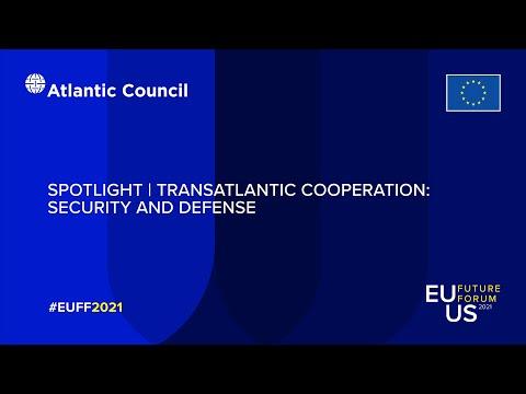 Spotlight   Transatlantic Cooperation: Security and Defense