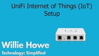 UniFi Secure IoT Network Setup - I need your input, again!