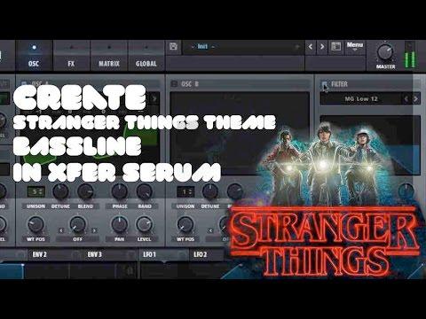 Create Stranger Things Theme Bass - SERUM TUTORIAL #6
