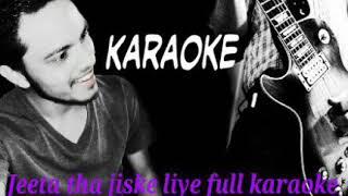 Jeeta tha jiske liye full original karaoke by ~ kumar sanu