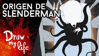 El TERRIBLE ORIGEN de SLENDERMAN - Draw My Life