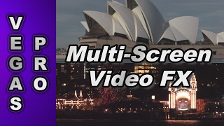 How to Create Multi-Screen Video FX with Sony Vegas Pro