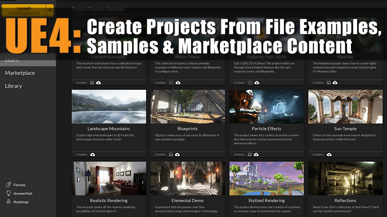 UE4: Create Projects From File Examples, Samples & Marketplace Content  [Tutorial]