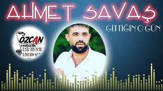 Ahmet SAVAŞ - Gittiğin O Gün (Official Audio) Resimi